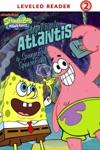 My Trip To Atlantis By SpongeBob SquarePants SpongeBob SquarePants
