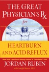 The Great Physicians Rx For Heartburn And Acid Reflux