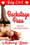 Big Girl Backstage Pass