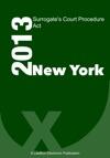 New York Surrogates Court Procedure Act 2013