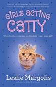 Leslie Margolis - Girls Acting Catty artwork
