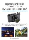 Photographers Guide To The Panasonic Lumix LX7