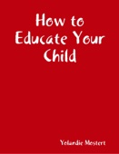 How to Educate Your Child