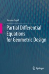Partial Differential Equations For Geometric Design