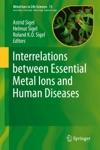 Interrelations Between Essential Metal Ions And Human Diseases
