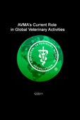 AVMA's Current Role In Global Veterinary Activities