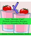 Tasty Booster Fuel Protein Smoothie Recipes