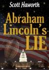 Abraham Lincolns Lie