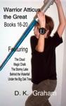 Warrior Atticus The Great Books 16-20