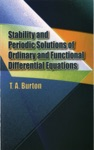 Stability  Periodic Solutions Of Ordinary  Functional Differential Equations