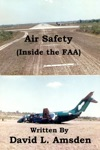 Air Safety Inside The FAA