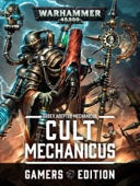 Codex: Cult Mechanicus - Gamers Edition