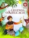 Legenda O Kielcach