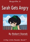Sarah Gets Angry A Sight Words Picture Book