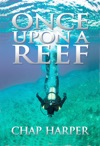 Once Upon A Reef