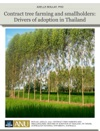 Contract Tree Farming And Smallholders Drivers Of Adoption In Thailand