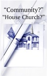Community House Church Or Is There Still Higher Ground
