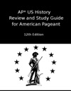 AP US History Review And Study Guide For American Pageant Twelfth