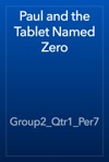 Paul And The Tablet Named Zero