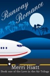 Runway Romance Book One Of The Love In The Air Trilogy
