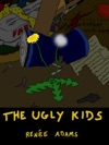 The Ugly Kids