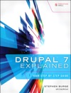 Drupal 7 Explained Your Step-by-Step Guide