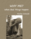 Why Me When Bad Things Happen