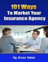101 Ways To Market Your Insurance Agency