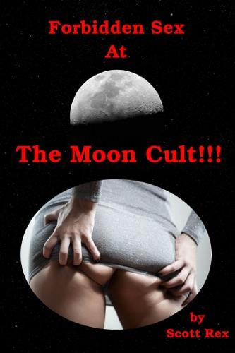 Forbidden Sex At The Moon Cult