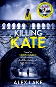 Alex Lake - Killing Kate artwork