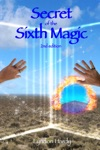 Secret Of The Sixth Magic 2nd Edition