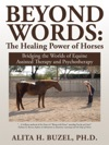Beyond Words The Healing Power Of Horses