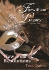 A Fitzwilliam Legacy Volume II New Year Resolutions