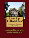 A Walking Tour Of Philadelphias Old City