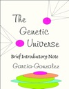 Brief Introductory Note On The Genetic Universe E-Book