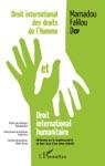 Droit International Des Droits De Lhomme Et Droit International Humanitaire