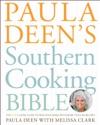 Paula Deens Southern Cooking Bible