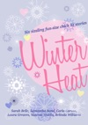 Winter Heat Six Sizzling Fun-size Chick Lit Stories