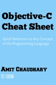 Objective-C Cheat Sheet - Amit Chaudhary Cover Art