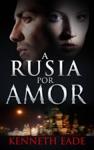 A Rusia Por Amor