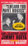 I Heard You Paint Houses Updated Edition