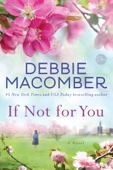 Debbie Macomber - If Not for You  artwork