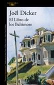 Joël Dicker - El Libro de los Baltimore portada