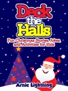 Deck The Halls Fun Christmas Stories Jokes And Activities For Kids