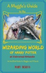 Muggles Guide For The Wizarding World Of Harry Potter At Universal Orlando