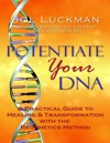 Potentiate Your DNA