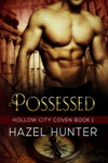 Possessed Book 1 Of Hollow City Coven