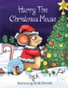 Harry The Christmas Mouse