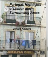 Portugal Highlights Of Lisbon And Surrounding Areas
