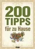 200 Tipps für zu Hause